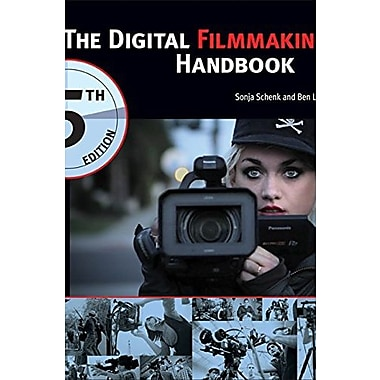The Digital Filmmaking Handbook, 5th Edition (9781305258716)