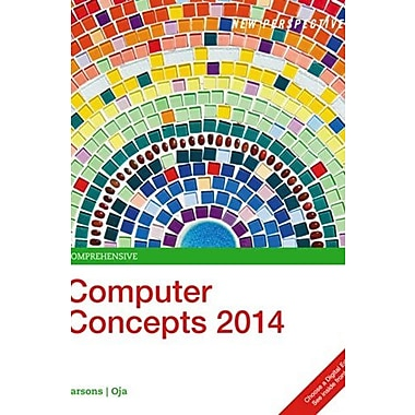 New Perspectives on Computer Concepts 2014, Enhanced: Comprehensive (Book Only) (9781305260962)