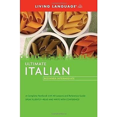 Ultimate Italian Beginner-Intermediate, Used Book (9781400009671)