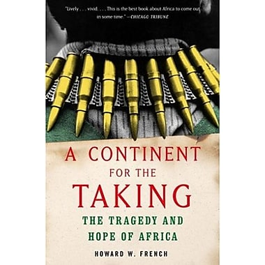 A Continent for the Taking: The Tragedy and Hope of Africa, Used Book (9781400030279)