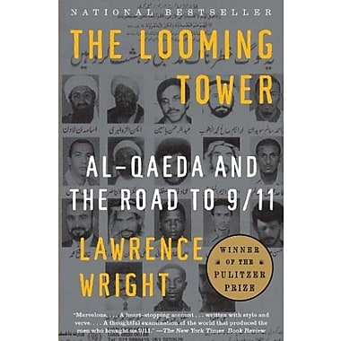 The Looming Tower: Al-Qaeda and the Road to 9/11, New Book (9781400030842)
