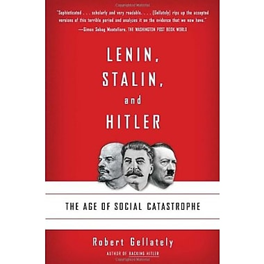 Lenin, Stalin, and Hitler: The Age of Social Catastrophe, New Book (9781400032136)