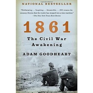 1861: The Civil War Awakening (9781400032198)