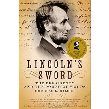 Lincoln's Sword: The Presidency and the Power of Words, New Book (9781400032631)