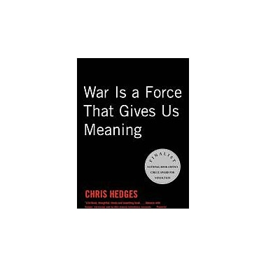 War Is a Force that Gives Us Meaning, Used Book (9781400034635)