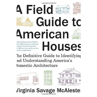 A Field Guide to American Houses: The Definitive Guide to Identifying & Understanding America's Domestic Architecture, Used Book