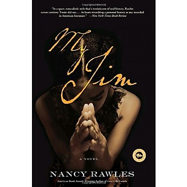 My Jim: A Novel, Used Book (9781400054015)