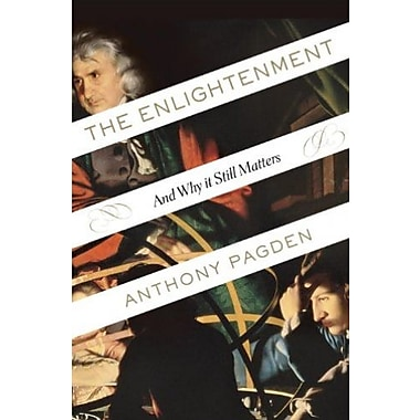 The Enlightenment: And Why It Still Matters (9781400060689)