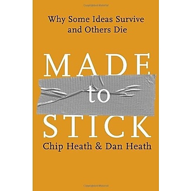 Made to Stick: Why Some Ideas Survive and Others Die, New Book (9781400064281)