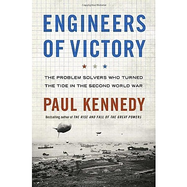 Engineers of Victory: The Problem Solvers Who Turned The Tide in the Second World War, New Book (9781400067619)