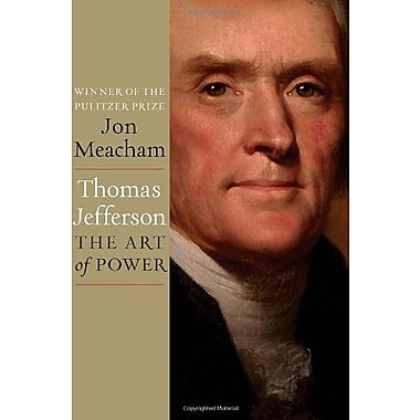 Thomas Jefferson: The Art of Power, Used Book (9781400067664)
