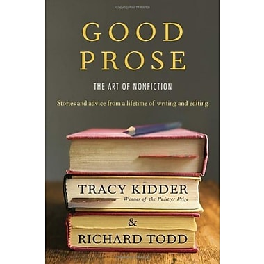 Good Prose: The Art of Nonfiction, New Book (9781400069750)
