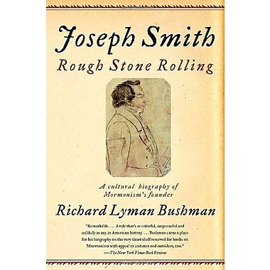 Joseph Smith: Rough Stone Rolling, Used Book (9781400077533)