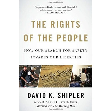 The Rights of the People: How Our Search for Safety Invades Our Liberties (9781400079285)