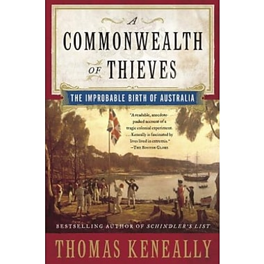 A Commonwealth of Thieves: The Improbable Birth of Australia, Used Book (9781400079568)