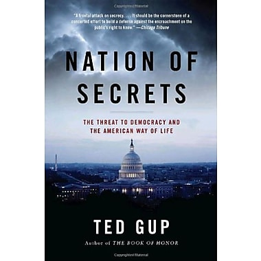 Nation of Secrets: The Threat to Democracy and the American Way of Life, Used Book (9781400079780)