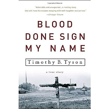 Blood Done Sign My Name: A True Story, Used Book (9781400083114)