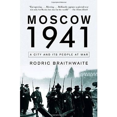 Moscow 1941: A City and Its People at War, New Book (9781400095452)
