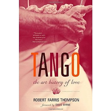 Tango: The Art History of Love, New Book (9781400095797)