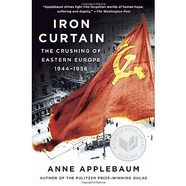 Iron Curtain: The Crushing of Eastern Europe, 1944-1956, Used Book (9781400095933)