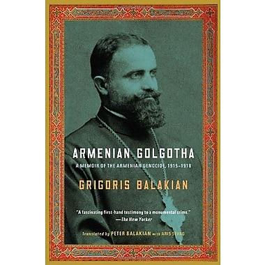 Armenian Golgotha, New Book (9781400096770)