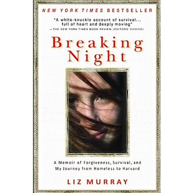 Breaking Night: A Memoir of Forgiveness, Survival, and My Journey from Homeless to Harvard (9781401310592)