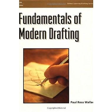 Fundamentals of Modern Drafting, New Book (9781401809461)