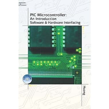 PIC Microcontroller: An Introduction to Software & Hardware Interfacing, New Book (9781401839673)