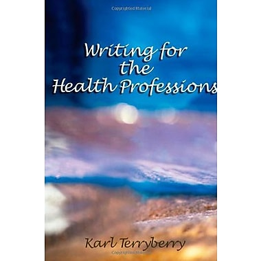 Writing for the Health Professions (Applied English), New Book (9781401841928)