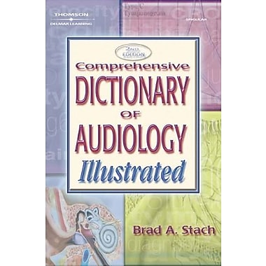 Comprehensive Dictionary of Audiology: Illustrated, New Book (9781401848262)