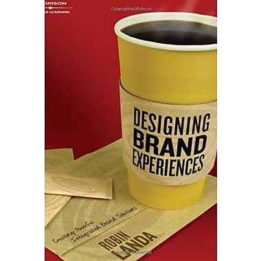 Designing Brand Experience: Creating Powerful Integrated Brand Solutions, New Book (9781401848873)