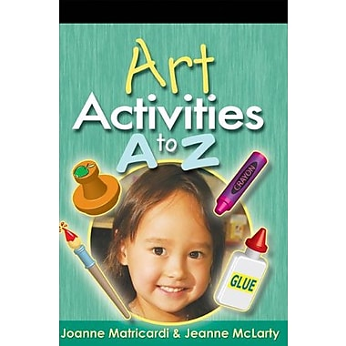 Art Activities A to Z (Activities a to Z Series), New Book (9781401871642)