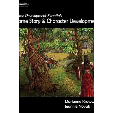 Game Development Essentials: Game Story & Character Development (9781401878856)