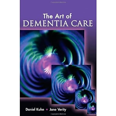 The Art of Dementia Care, Used Book (9781401899516)