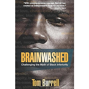 Brainwashed: Challenging the Myth of Black Inferiority, New Book (9781401925925)