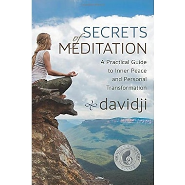 Secrets of Meditation: A Practical Guide to Inner Peace and Personal Transformation, Used Book (9781401940300)