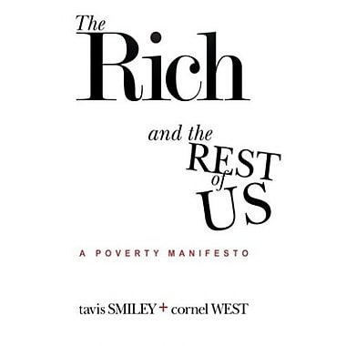 The Rich And The Rest Of Us: A Poverty Manifesto (9781401940638)
