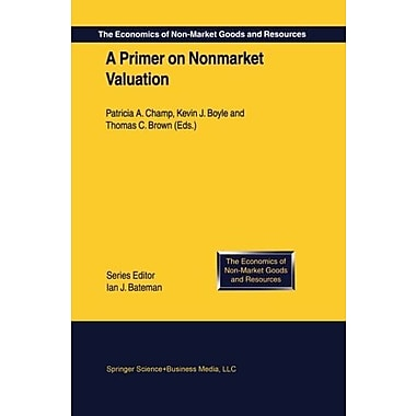 A Primer on Nonmarket Valuation, Used Book (9781402014451)