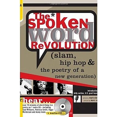 The Spoken Word Revolution: Slam, Hip Hop & the Poetry of a New Generation, New Book (9781402202469)