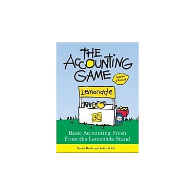 The Accounting Game: Basic Accounting Fresh from the Lemonade Stand, New Book (9781402211867)