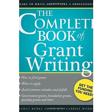 The Complete Book of Grant Writing: Learn to Write Grants Like a Professional, Used Book (9781402267291)
