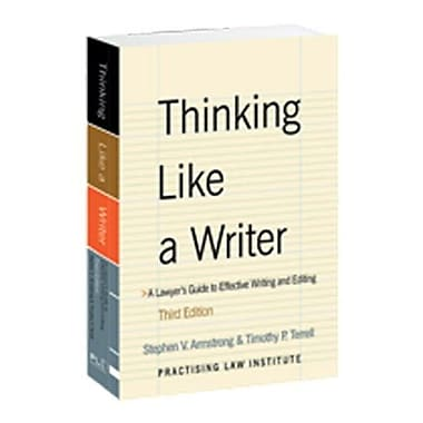 Thinking Like a Writer: A Lawyer's Guide to Effective Writing and Editing, New Book (9781402411281)