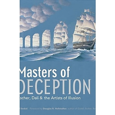 Masters of Deception: Escher, Dal & the Artists of Optical Illusion, New Book (9781402751011)