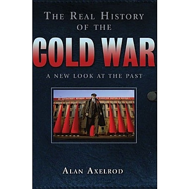 The Real History of the Cold War: A New Look at the Past, Used Book (9781402763021)