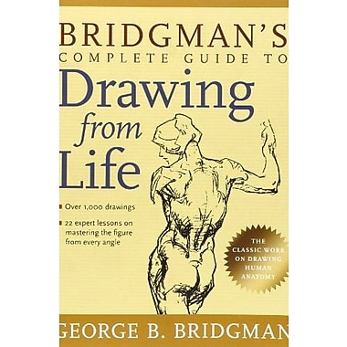 Bridgman's Complete Guide to Drawing from Life, Used Book (9781402766787)