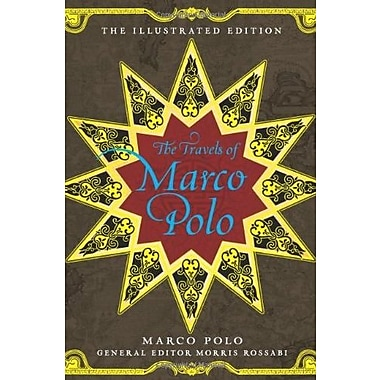 The Travels of Marco Polo: The Illustrated Edition (The Illustrated Editions) (9781402796302)