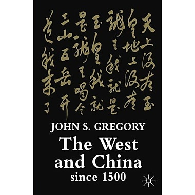 The West and China Since 1500, New Book (9781403902801)