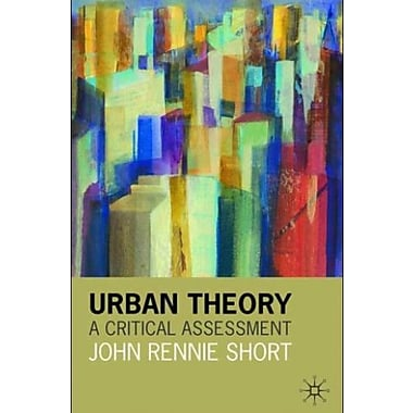Urban Theory: A Critical Assessment, Used Book (9781403906595)