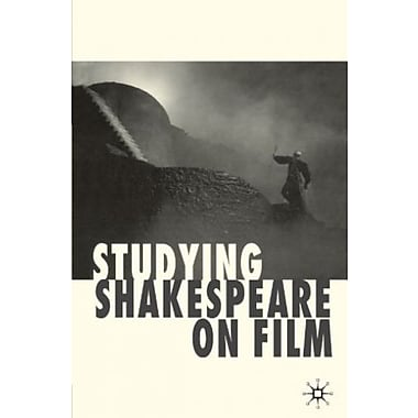 Studying Shakespeare on Film, New Book (9781403906724)