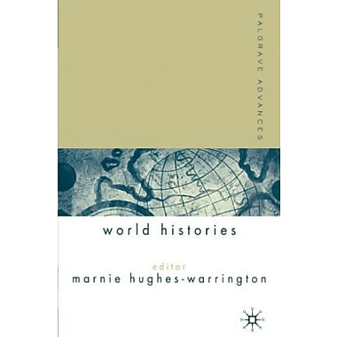 Palgrave Advances in World Histories (9781403912787)